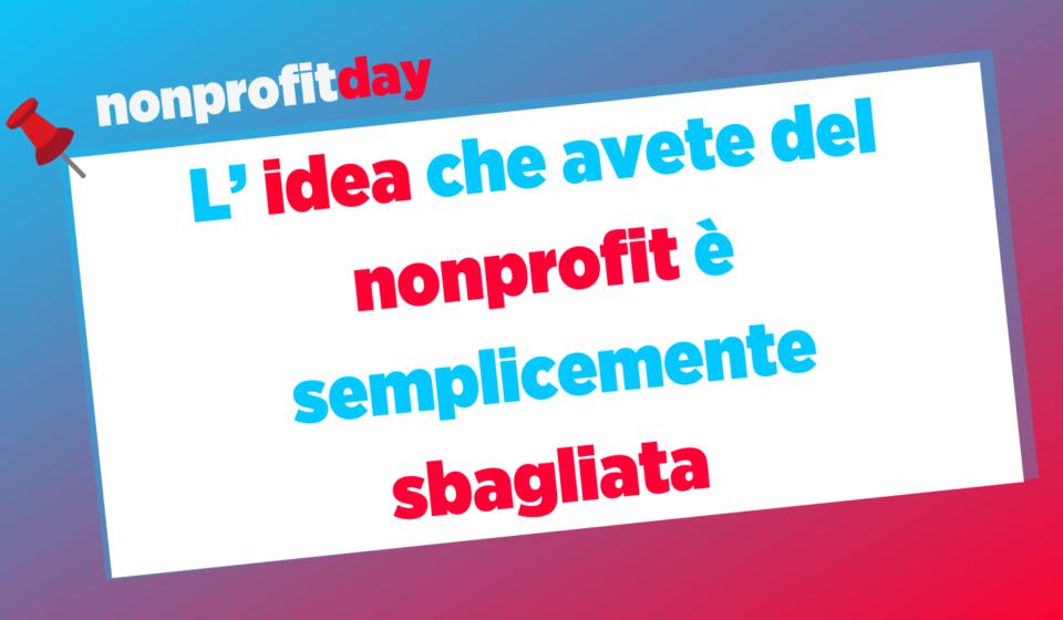 Idea Nonprofit Sbagliata