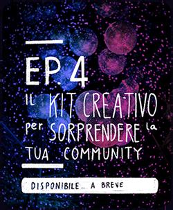 Kit Creativo Per Community Ep4