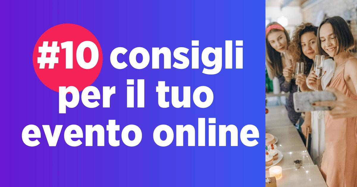 Organizzare Un Evento Online